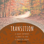Coping with transitions